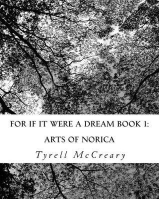 Arts of Norica  by  Tyrell McCreary
