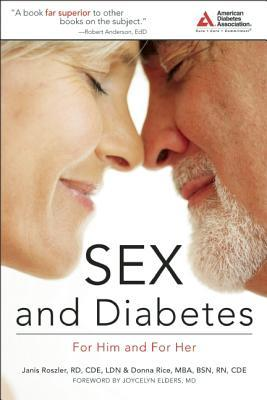 Sex and Diabetes: For Him and for Her  by  Janis Roszler
