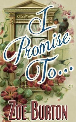 I Promise To... Zoe Burton