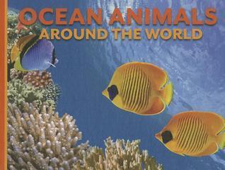 Ocean Animals Around the World Ed Uttridge
