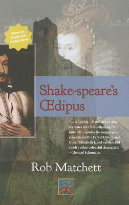 Shake-Speares Oedipus Rob Matchett
