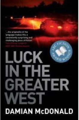 Luck In The Greater West Damian McDonald