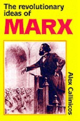 Marxism And Philosophy  by  Alex Callinicos