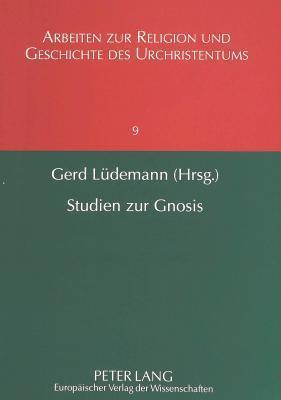 Studien Zur Gnosis  by  Wolfgang Amann
