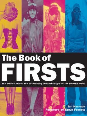 The Book Of Firsts Ian Harrison