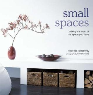 Small Spaces  by  Rebecca Tanqueray