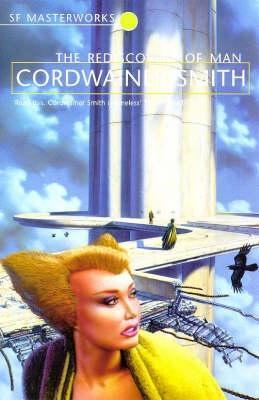 Herren Im All: Science Fiction Erzählungen Cordwainer Smith