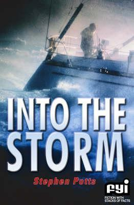 Into The Storm  by  Stephen Potts