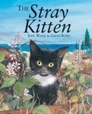 The Stray Kitten Judy Waite