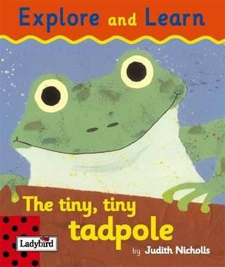 The Tiny Tiny Tadpole  by  Judith Nicholls