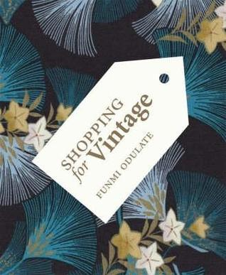Shopping For Vintage  by  Funmi Odulate