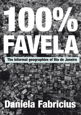 100% Favela Daniela Fabricius