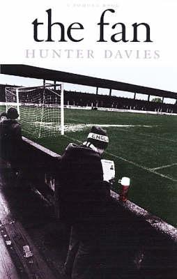 The Fan  by  Hunter Davies