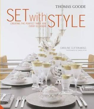 Set With Style Caroline Clifton-Mogg