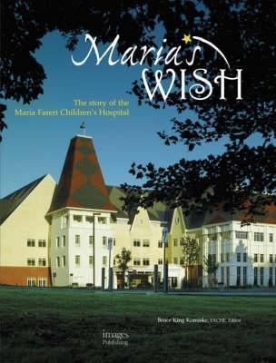Marias Wish  by  Bruce King Komiske