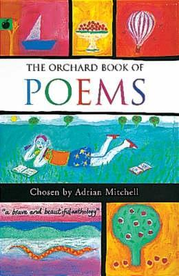 Orchard Books of Poems  by  Adrian Mitchell