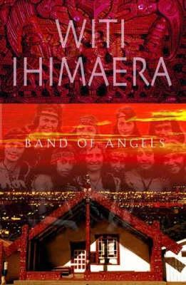 Band Of Angels  by  Witi Ihimaera