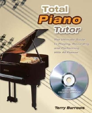 Total Piano Tutor  by  Terry Burrows