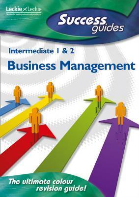 Intermediate 1 and 2 Business Management  by  Lee Coutts