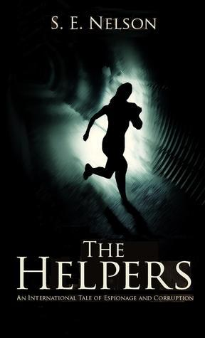 The Helpers: Volume I and II  by  S. E. Nelson