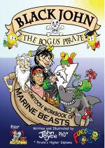 Black John the Bogus Pirate Cartoon Workbook of Marine Beasts John   Joyce