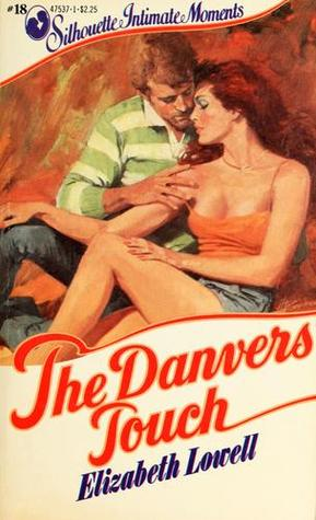 The Danvers Touch  by  Elizabeth Lowell