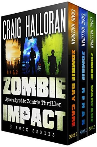 Zombie Impact (Impact, #1-3) Craig Halloran