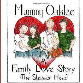 A Family Love Story: Mammy Oaklee