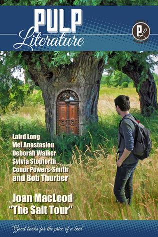 Pulp Literature (#3) (Summer 2014) Mel Anastasiou