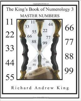 The Kings Book of Numerology 3 - Master Numbers Richard Andrew King