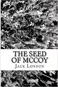 The Seed of McCoy  by  Jack London