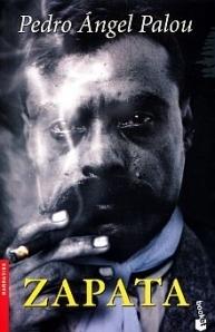 Zapata  by  Pedro Ángel Palou