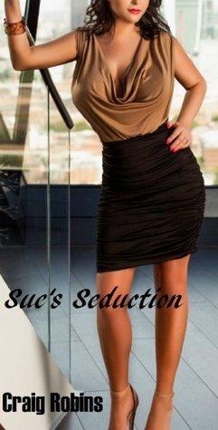 Sues Seduction (Marnies Wedding Book 3) Craig Robins