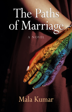 The Paths of Marriage Mala  Kumar