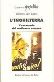 LInghilterra - Lavversario del continente europeo Johann Von Leers
