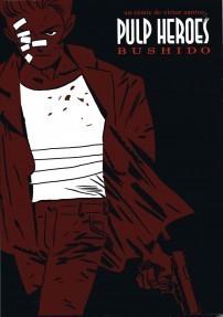 Pulp Heroes: Bushido Víctor Santos