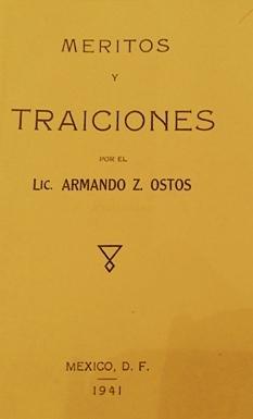 Méritos y traiciones  by  Armando Z. Ostos