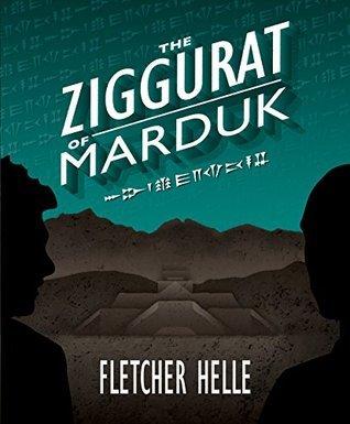 The Ziggurat of Marduk  by  Fletcher Helle