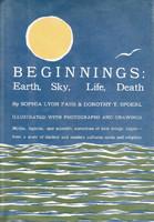 Beginnings: Earth, Sky, Life, Death  by  Sophia Blanche Lyon Fahs