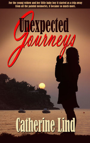 Unexpected Journeys  by  Catherine Lind