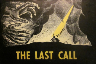 The Last Call  by  Jack T. Chick
