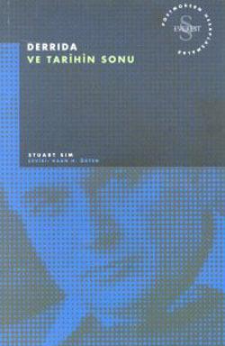 Derrida ve Tarihin Sonu  by  Stuart Sim