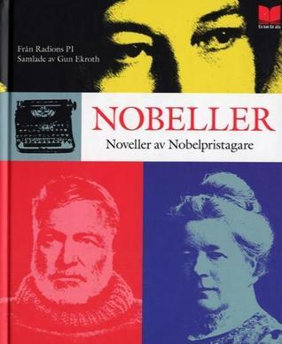 Nobeller - noveller av nobelpristagare Gun Ekeroth