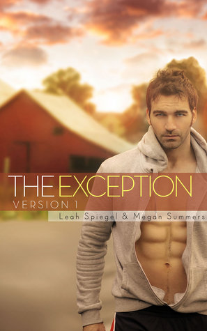 The Exception (Version #1)  by  Leah Spiegel