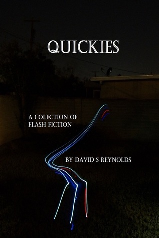 Quickies David  S. Reynolds
