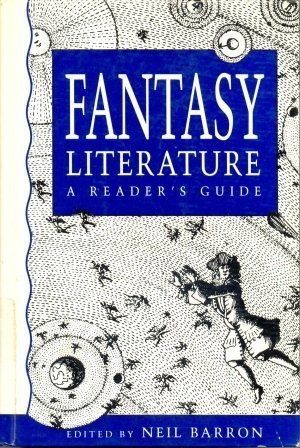 Fantasy Literature: A Readers Guide  by  Neil Barron