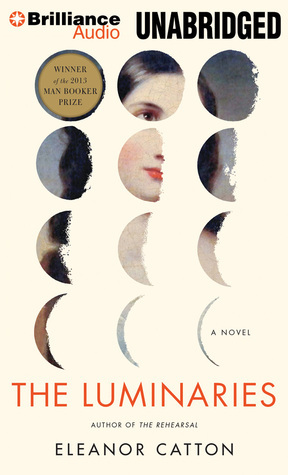 Luminaries, The  by  Eleanor Catton