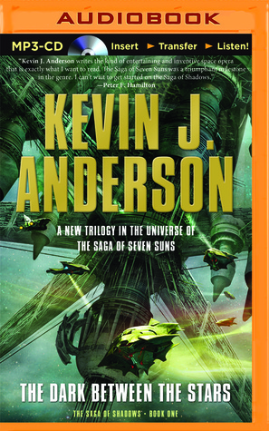 Dark Between the Stars, The  by  Kevin J. Anderson