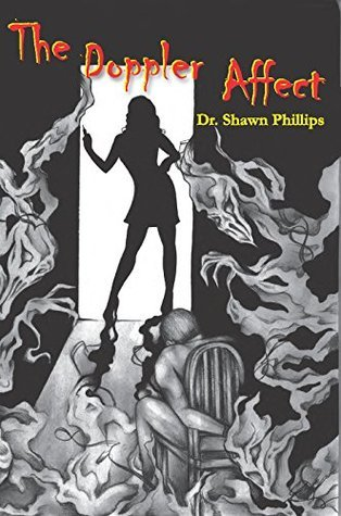 The Doppler Affect  by  Shawn H. Phillips