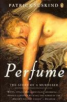 Le Parfum - Histoire dun meurtrier  by  Patrick Süskind